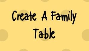 Home Page Create A Family Table