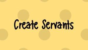 Home Page Create Servants