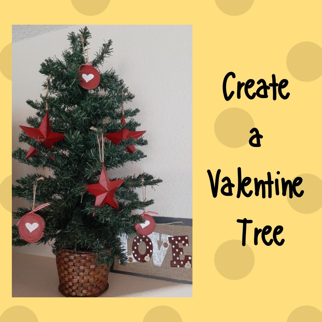 Create a Valentine Tree